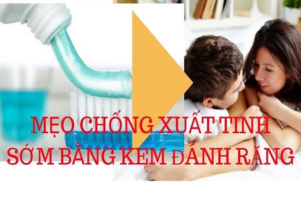 chong-xuat-tinh-som-bang-kem-danh-rang-4